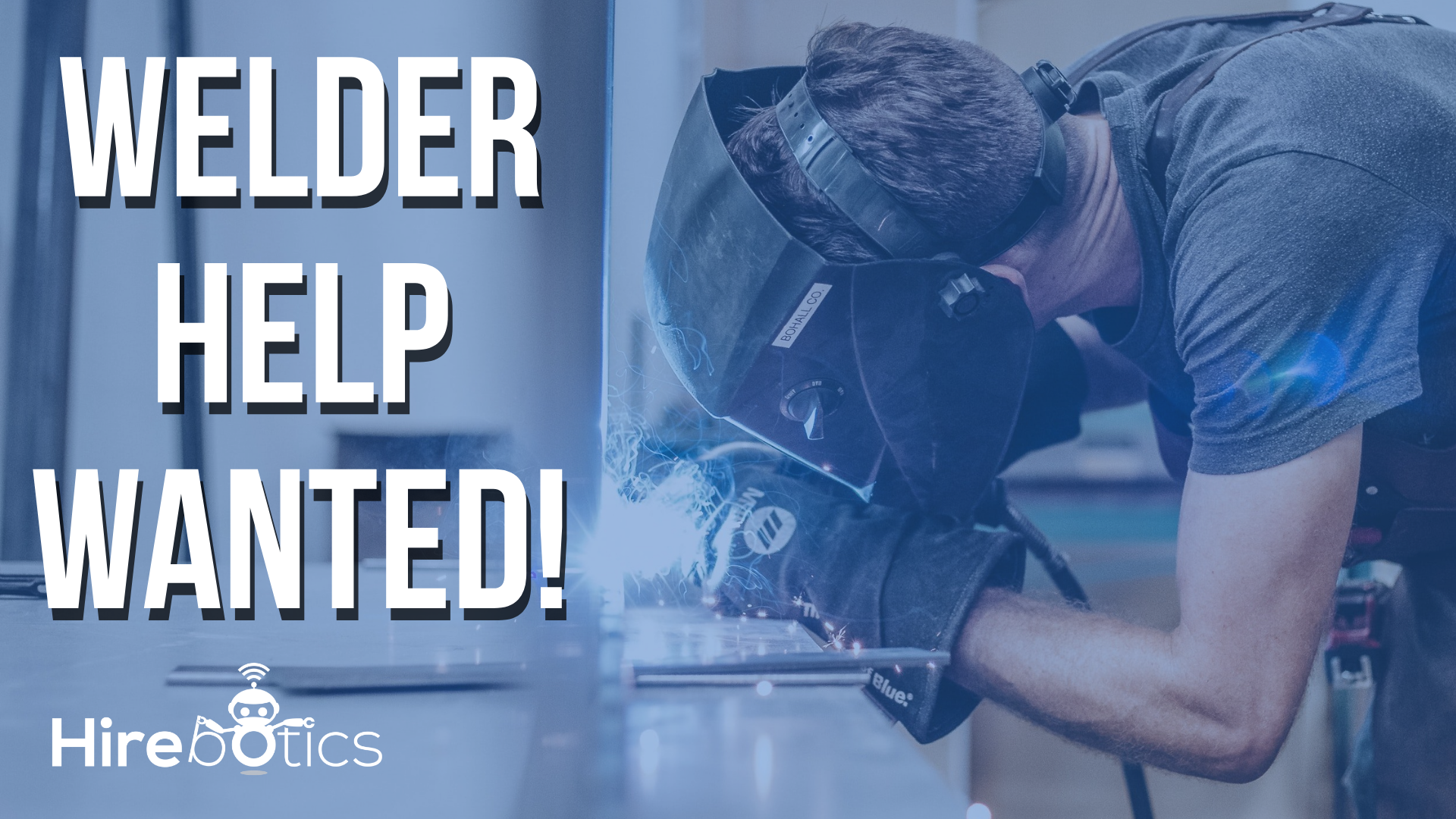 Welder Help Wanted: Expand Your Workforce with a Robotic Welder
